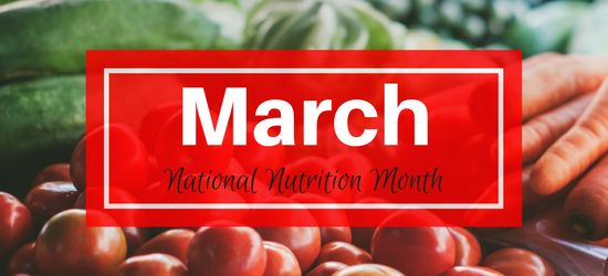 March National Nutrition Month Food Bank for Larimer County